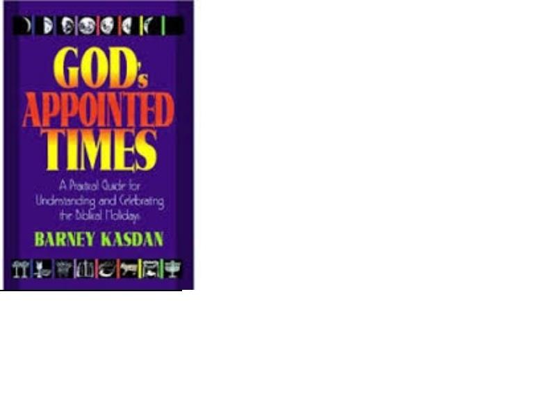 God's Appointed Times - Barney Kasdan
