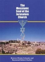 The Messianic Seal of the Jerusalem