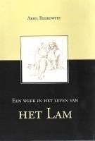 Een week in het Leven van het Lam - een mooie voorbereiding op Pesach en Pasen!