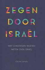 Zegen door Israel, Oscar Lohuis