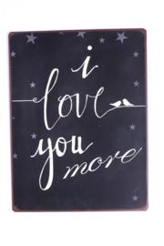 Tekstbord Love You More