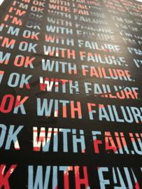 I'm ok with failure mantra 001