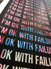 I'm ok with failure mantra 007