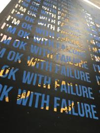I'm ok with failure mantra 005
