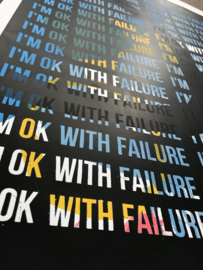 i'm ok with failure mantra 003