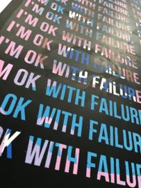 I'm ok with failure mantra 006