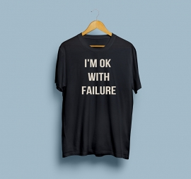 I'm ok with failure