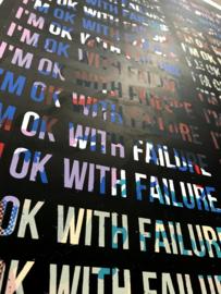 I'm ok with failure mantra 004