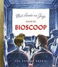Gouden Boekje - Met Annie en Joop naar de bioscoop