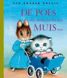 Gouden Boekje - De Poes die dacht dat hij een muis was