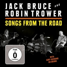 Jack Bruce & Robin Trower - Songs from the road | CD + DVD
