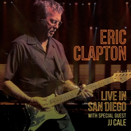 Eric Clapton - Live in San Diego  | 2CD