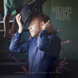 Michael Prins- A dreamer's dream is forever to be yours | CD