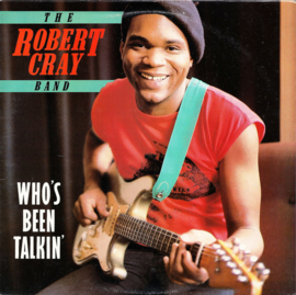 Robert Cray Band ‎– Who's Been Talkin' | 2e hands vinyl LP