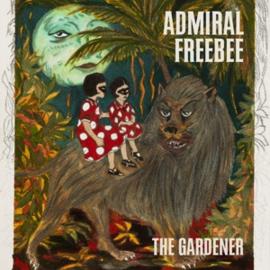 Admiral Freebee - The Gardener | CD