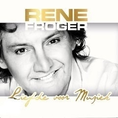 Rene Froger - Liefde voor muziek | CD