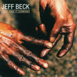Jeff Beck - You had it coming | CD