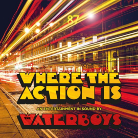 Waterboys - Where the action is | 2CD