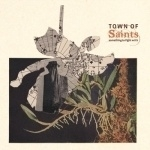 Town of saints - Something to fly with   CD