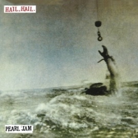 "Pearl Jam - Hail, hail | 7"" single"