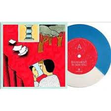 "Basement – Be Here Now | 7"" single -coloured vinyl-"