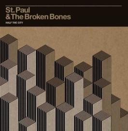 St. Paul & the Broken Bones - Half the city | CD