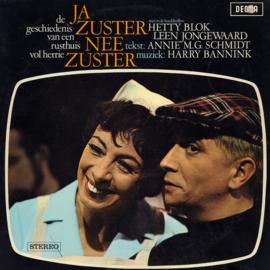 Ja Zuster, Nee Zuster - De geschiedenis van een rusthuis vol herrie  | 2e hands vinyl LP