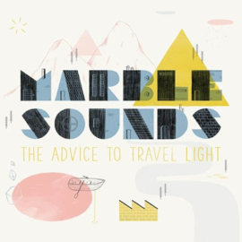 Marble sounds - The advice to travel light | CD