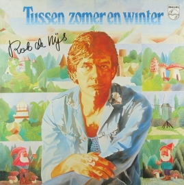 Rob de Nijs - Tussen zomer en winter  | 2e hands vinyl LP