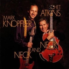 Mark Knopfler & Chet Atkins - Neck and neck | CD