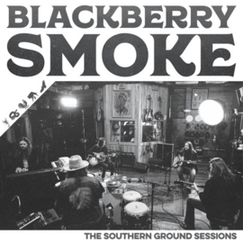 Blackberry Smoke - Southern ground sessions | LP
