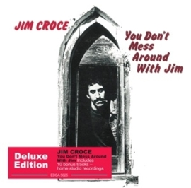 Jim Croce - You don't mess around with Jim | CD -Deluxe edition-