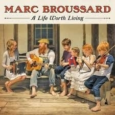 Marc Broussard - A life worth living | CD