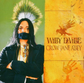 Willy Deville - Crow Jane Alley | CD