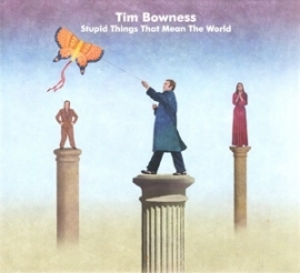 Tim Bowness - Stupid things that mean the world | 2CD limited edition