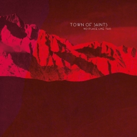 Town of Saints - No place like this    CD