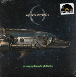 "A Perfect Circle - So Long, And Thanks For All The Fish  | 7"" single"