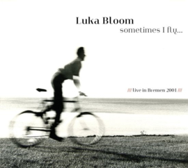 Luka Bloom - Sometimes fly   CD