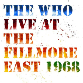 Who - Live at the Fillmore East 1968 | 2CD