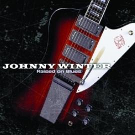Johnny Winter - Raised on the blues | 2CD