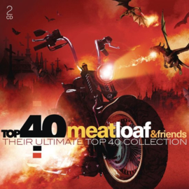 Meat Loaf & Friends - Their ultimate top 40 collection   2CD