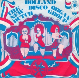 "New Dutch Organ Group - Holland Disco - 2e hands 7"" vinyl single-"