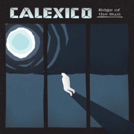Calexico - Edge of the sun | CD