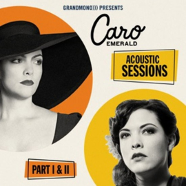 Caro Emerald - Acoustic sessions part I & II | CD