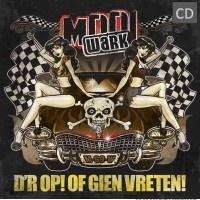 Mooi Wark - D'r Op! of Gien Vreten! | CD