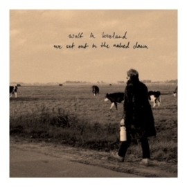 Wolf in Loveland - We set out in the naked dawn   CD