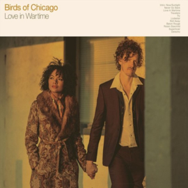 Birds of Chicago - Love in wartime | LP
