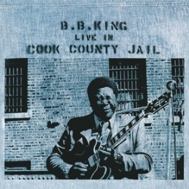 B.B. King - Live in Cook county jail  | LP