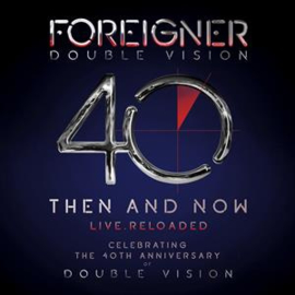 Foreigner - Double Vision:  Then and now | CD + Blu-Ray