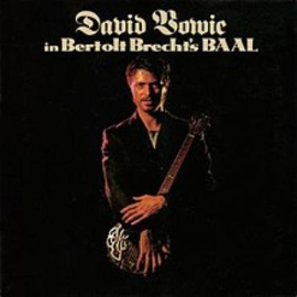 "David Bowie - In Bertol Brecht's baal  | 10""LP"